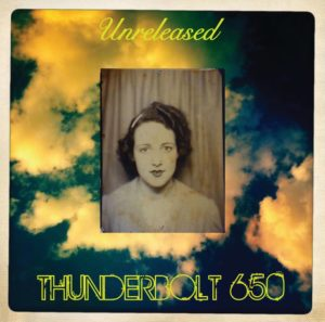 Thunderbolt 650 Unreleased: Holding On